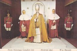 Musée Historique Canadien Ltée -Montréal, Québec - Le Pape Paul VI  - Cpm, Pas écrite, Voir Scan - - Musées