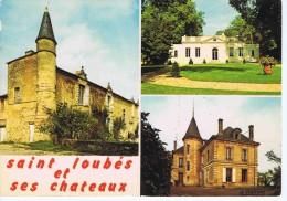 GIRONDE - SAINT-LOUBES Et Ses Châteaux ( TERREFORT - LE LIVEY - LA RAFETTE ) - Castles