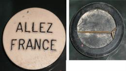 Rare ancien badge en plastique, sport, ALLEZ FRANCE, football ou autres