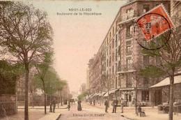 NOISY-LE-SEC BOULEVARD DE LA REPUBLIQUE CARTE COLORISEE COMMERCES BAZAR MODERNE 1914 - Noisy Le Sec
