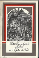 Petite Encyclopédie Illustrée De L'Opéra De Paris /Théatre National De L'Opéra/Centenaire Du Palais Garnier/1974   LIV42 - Musique