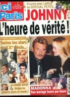 Ici Paris 2895 Johnny Hallyday Madonna Brigitte Bardot Edith Piaf Presley Monroe Claudia Schiffer Gabin - People