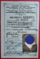 - CARTE D'IDENTITE - SOCIETE NATIONALE DES CHEMINS DE FER FRANCAIS ET CHEMINS DE FER ALGERIENS -