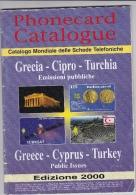 GRECE  CHYPRE  TURQUIE   . Catalogue  Des Télécartes . - Books & CDs