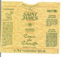 Etiquette  RHUM Agricole  SAINT JAMES - Coeur De Chauffe -  MARTINIQUE  - Appellation D´ Origine  -  62° 70cl - - Rhum