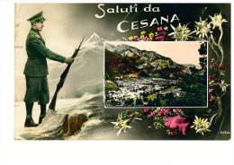 SALUTI DA CESANA Guardia Alla Frontiera - Italia