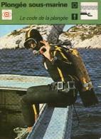 SPORT  ** PLONGEE SOUS MARINE  ** LE CODE DE PLONGEE - Diving