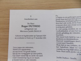 Doodsprentje Roger Duthoo Ingelmunster 5/1/1929 Heule 17/12/2001 ( Judith Smalle ) - Religion & Esotericism