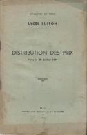 Distribution Des Prix /Académie De Paris /Lycée Buffon/Fascicule/ Belmont/ 1941      CAH 47 - Diploma & School Reports