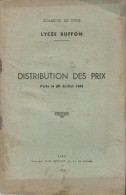 Distribution Des Prix /Académie De Paris /Lycée Buffon/Fascicule/ Belmont/ 1941      CAH 47 - Diplomas Y Calificaciones Escolares