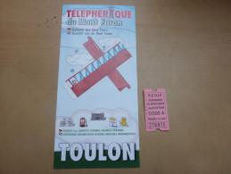 """Ticket de transport """"TELEPHERIQUE DU MONT-FARON ALLER-RETOUR"""" + d�pliant (Toulon (83)"""