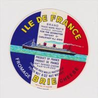 étiquette De Fromage:   Camembert  : Ile De  France   Brie - Fromage