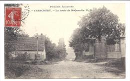 CPA 02 Itancourt la route de Saint Quentin