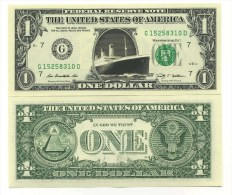 TITANIC - VRAI BILLET de 1 DOLLAR US ! R.M.S RMS Collection PAQUEBOT NAUFRAGE EPAVE