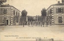 40-251  CPA MONT DE MARSAN  Caserne Bosquet Militaires Animation    Belle Carte - Mont De Marsan