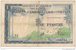 ETATS DU CAMBODGE DU LAOS ET DU VIETNAM - 1 PIASTRE - - Cambodia