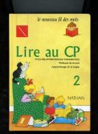 Lire Au Cp 2 Le Nouveau Fil Des Mots - 6-12 Ans