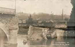 CARTE PHOTO LA FERTE MILON , la guerre 14 , le pont d�truit