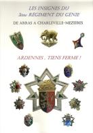 """LIVRE  """"LES INSIGNES DU 3° REGIMENT DU GENIE""""  De ARRAS à CHARLEVILLE-MEZIERES - Livres"""