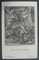 CANIVET IMAGE PIEUSE Année 1928 : SAINT LOUIS ROI DE FRANCE D´après Lebrun -  HOLY CARD / SANTINO - Imágenes Religiosas