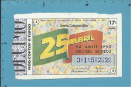 LOTARIA NACIONAL - 17ª ORD. - 24.04.1991 - 25 DE ABRIL - ANIVERSÁRIO DA REVOLUÇÃO - Portugal - 2 Scans E Descriptio - Lottery Tickets