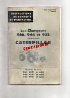 CATERPILLAR- TRAXCAVATOR 966- INSTRUCTIONS DE CONDUITE ET D´ ENTRETIEN- CHARGEURS 966-944 ET 922-TRACTEUR AGRICULTURE - Bricolage / Technique