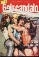 GOLSCANDALO N°2  IL DIVO DEL PALLONE - Libri, Riviste, Fumetti