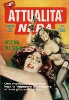 ATTUALITA´ NERA N°160 VITTIMA DEI SENSI - Libri, Riviste, Fumetti