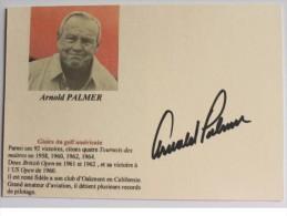 Golf -  Arnold PALMER - Dédicace - Hand Signed - Autographe Authentique - Golf