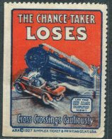 USA 1927 Road Safety CAR Railway Railroad TRAIN Steam Locomotive Poster Vignette Cinderella Auto Eisenbahn Reklamemarke - Cars