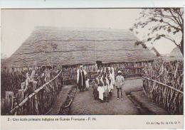 GUINEE FRANCAISE . UNE ECOLE PRIMAIRE INDIGENE EN GUINEE. Fernand NATHAN . F.N.