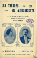 PARTITION CAF CONC JUNKA LES TRÉSORS DE MARQUISETTE CARMEN VILDEZ SERGY FOUCHER VERCOLIER 1910 - Musique & Instruments