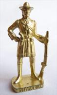 FIGURINE KINDER  METAL   COWBOY II - 4 BUFFALO BILL Or - KRIEGER Berümmte Westmänner I - Metal Figurines