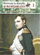 Revivons La Bataille D´Austerlitz (les Grandes Batailles Napoléoniennes)* - History