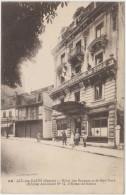AIX-les-BAINS Hôtel Des Bergues Et De New-York (Hôpital Auxiliaire N° 15 D'Evian Les Bains) - Aix Les Bains