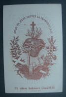 CANIVET IMAGE PIEUSE Vers 1900 : COEUR DE JESUS SAUVEZ LA FRANCE 40 Jours D'indulgences  HOLY CARD SANTINO - Images Religieuses