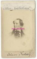 Photo CDV -portrait De Johan Nestroÿ-1801-1862-acteur Chanteur-dramaturge-photo Newman Wien - Photos