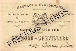 COURTENAY  CARTE PUBLICITAIRE CAFE DU CENTRE GLANDON  CHEVILLARD - Courtenay