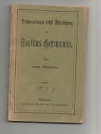 Livre , ALLEMAGNE , Praparationen Nebft Uberfebung Zu Tacifus Germania , 2 Scans , 108 Pages , Frais Fr : 3.00€ - Livres, BD, Revues