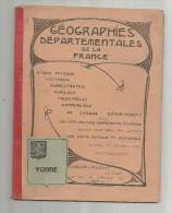 Régionalisme , Géographies Départementales De La France , YONNE ,2 Scans ,  Frais Fr ; 3.00€ - Bourgogne