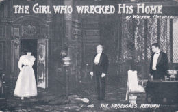 THEATRE -THE GIEL WHO WRECKED HIS HOME BY WALTER MELVILLE - Teatro