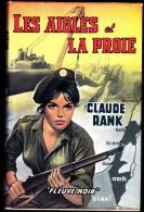 Claude Rank - Les Aigles Et La Proie - Fleuve Noir - ( 1962 ) - Jaquette : M. Gourdon . - Abenteuer