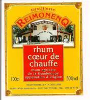 Etiquette  RHUM  Coeur De Chauffe, Agricole -  Distillerie  Reimonenq - GUADELOUPE - 50° 100 Cl - - Rhum