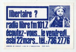 AUTOCOLLANT .  STICKER . RADIO  LIBRE . LIBERTAIRE .  2 RUE DE L'INQUISITION . BRUXELLES - Stickers