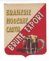 Etiquette De   Bière Brune Export   -   Brasserie Moderne  à  Carvin  (62) - Beer