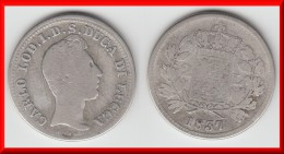 **** ITALIE - ITALIA - LUCCA - 2 LIRE 1837 CARLO LODOVICO DI BORBONE - ARGENT - SILVER **** EN ACHAT IMMEDIAT - Regional Coins