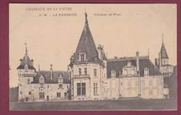 58 - 290814 - LA FERMETE - Château De Prye - CHOCOLATERIE D'AIGUEBELLE - - Francia