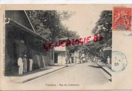 MADAGASCAR - TAMATAVE - RUE DU COMMERCE  1908 - Madagascar