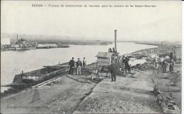 CPA De SEDAN 08 - Travaux De Construction Du Nouveau Pont Du Chemin De Der Sedan-Bouillon - Sedan