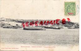 MADAGASCAR - DIEGO SUAREZ - VUE GENERALE DU PORT   1908 - Madagascar